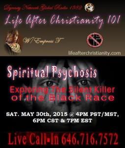 Spiritual Psychosis 5 30 2015